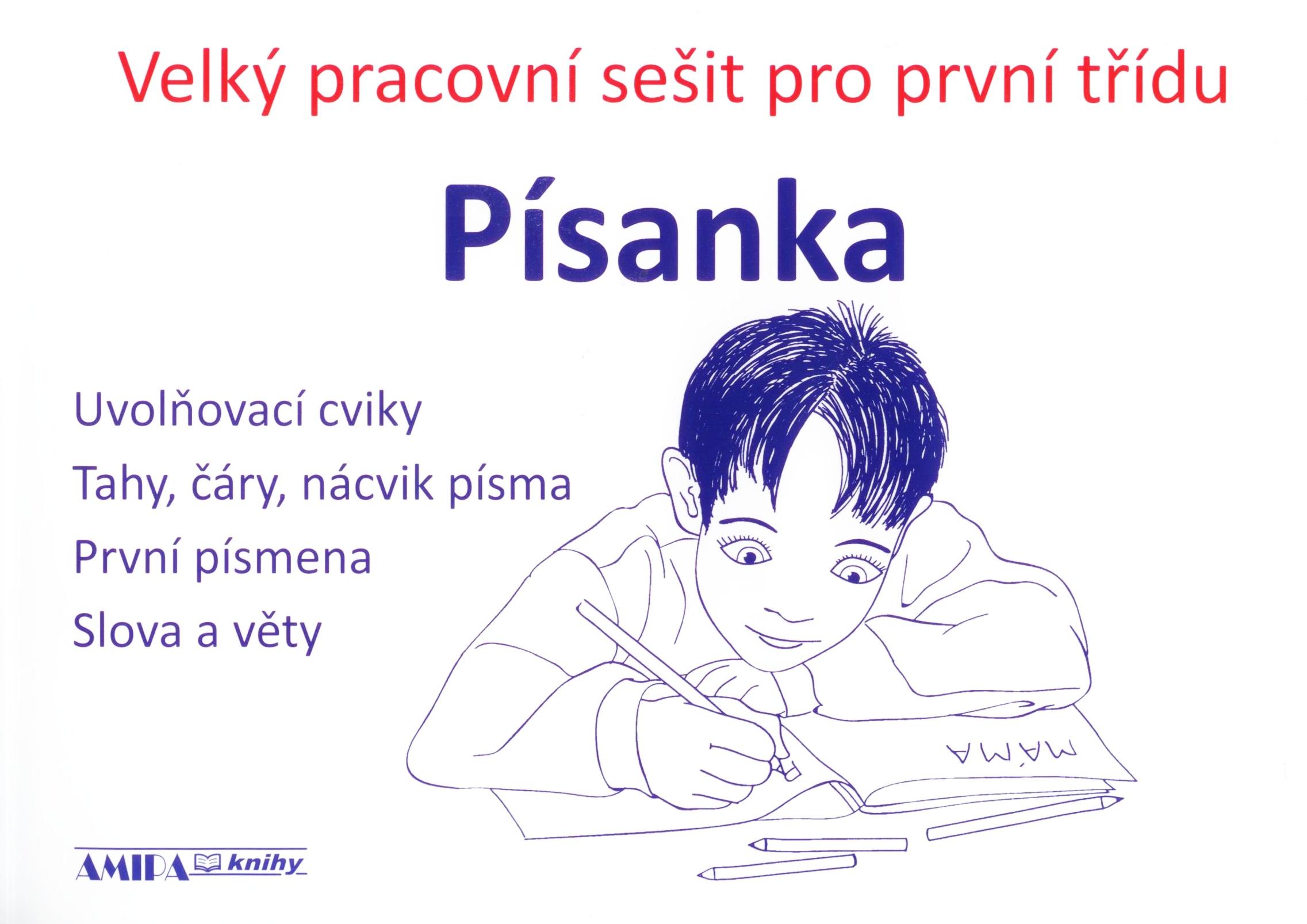 Písanka velký pracovní sešit pro první třídu